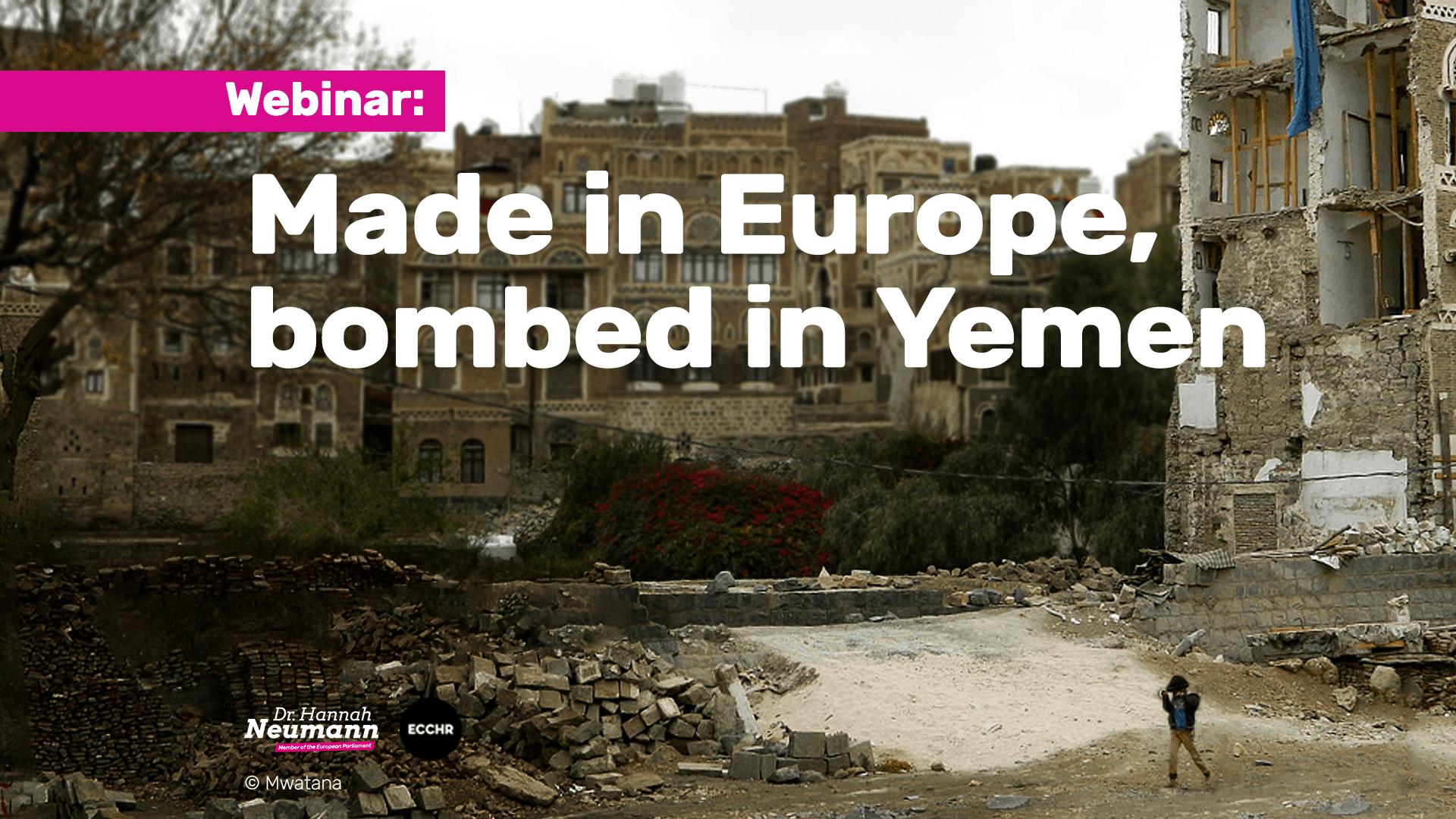 Made in Europe, Bombed in Yemen Webinar